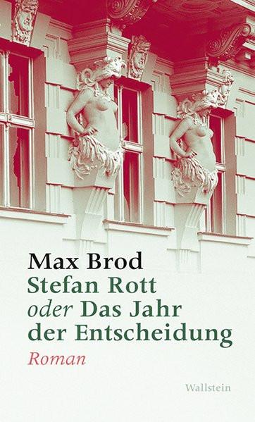 Stefan Rott oder Das Jahr der Entscheidung