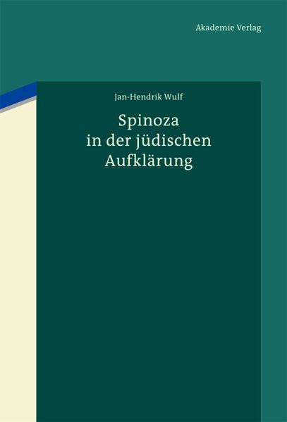 Spinoza in der jüdischen Aufklärung