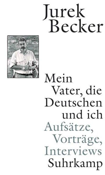 Mein Vater, die Deutschen und ich