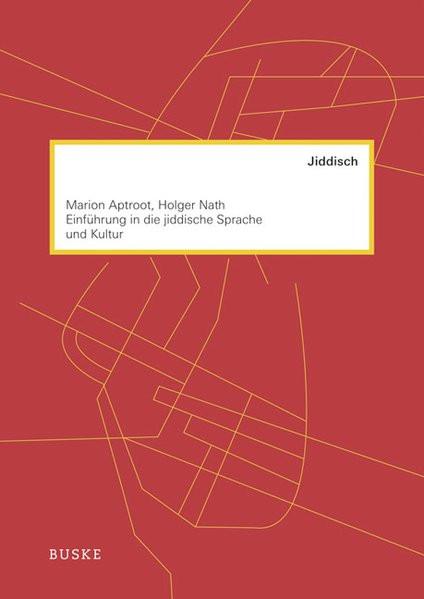 Einführung in die jiddische Sprache und Kultur