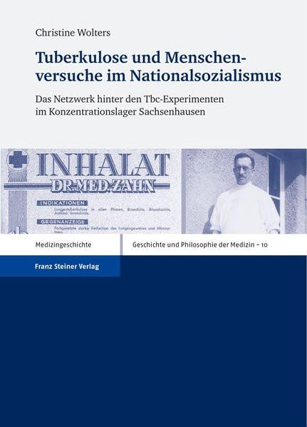 Tuberkulose und Menschenversuche im Nationalsozialismus