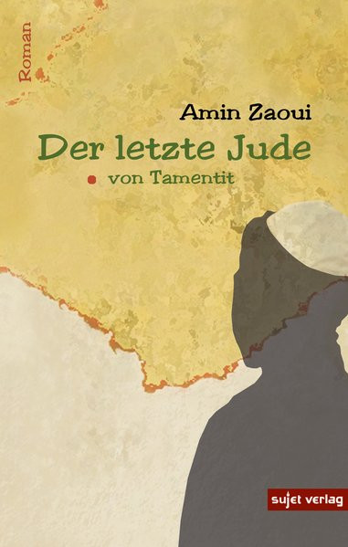 Der letzte Jude von Tamentit