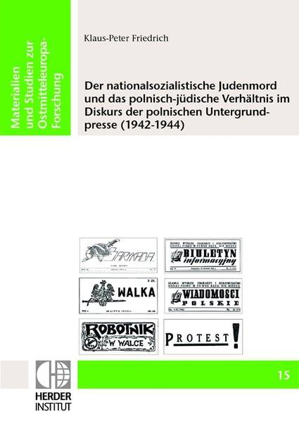 Der nationalsozialistische Judenmord und das polnisch-jüdische Verhältnis im Diskurs der polnischen