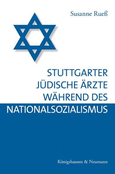 Stuttgarter jüdische Ärzte während des Nationalsozialismus