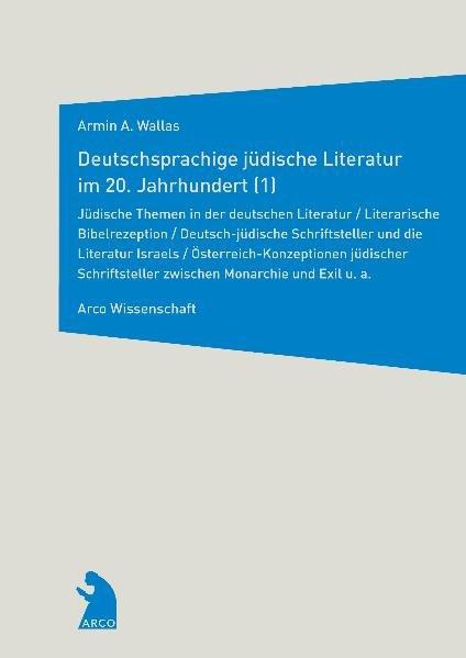 Deutschsprachige jüdische Literatur im 20. Jahrhundert