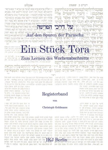 Auf den Spuren der Parascha. Ein Stück Tora zum Lernen des Wochenabschnitts. Registerband