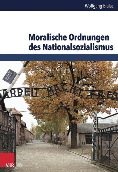 Moralische Ordnungen des Nationalsozialismus