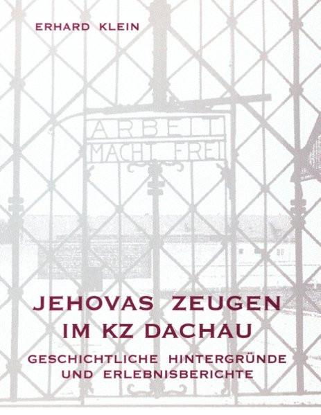 Jehovas Zeugen im KZ Dachau