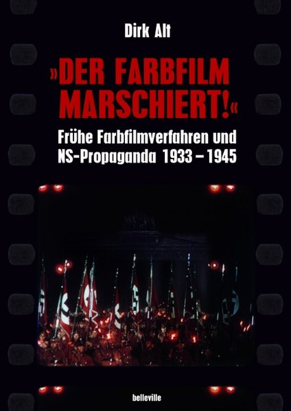 """""""Der Farbfilm marschiert!"""""""