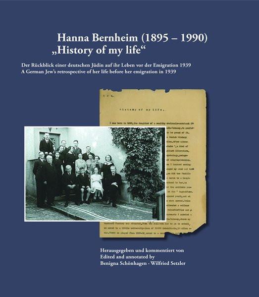 "Hanna Bernheim (1895-1990). ""History of my life"""