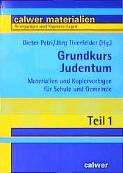 Grundkurs Judentum. Materialien und Kopiervorlagen für Schule und GemeindeKopiervorlagen