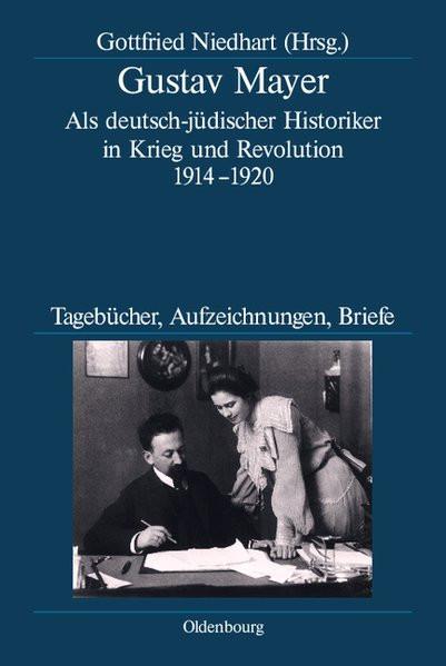 Als deutsch-jüdischer Historiker in Krieg und Revolution 1912-1920