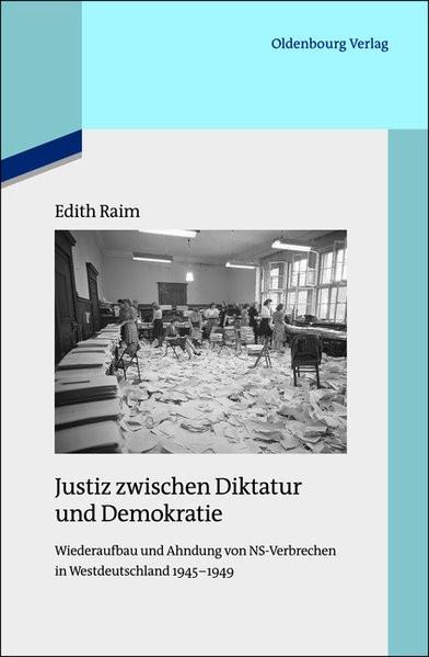 Justiz zwischen Diktatur und Demokratie