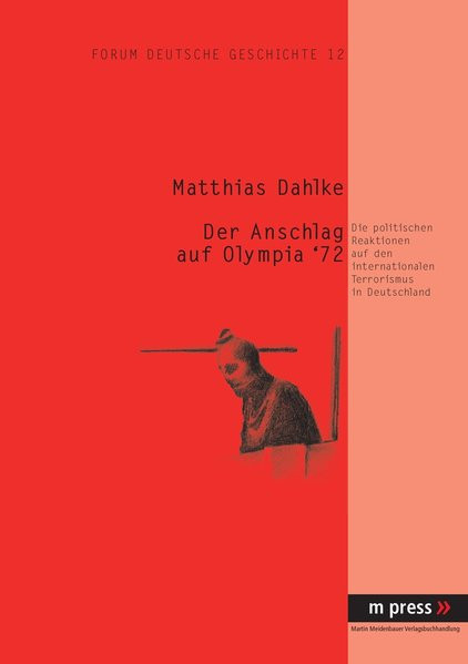 Der Anschlag auf Olympia '72