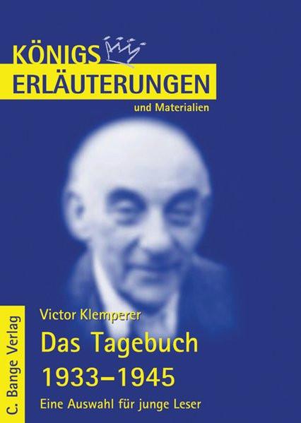 Erläuterungen zu Victor Klemperer: Das Tagebuch 1933-1945. Eine Auswahl für junge Leser