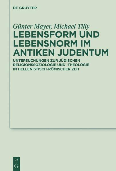 Lebensform und Lebensnorm im antiken Judentum