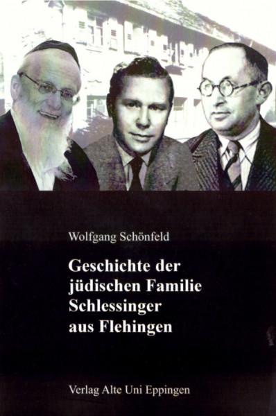 Geschichte der jüdischen Familie Schlessinger aus Flehingen