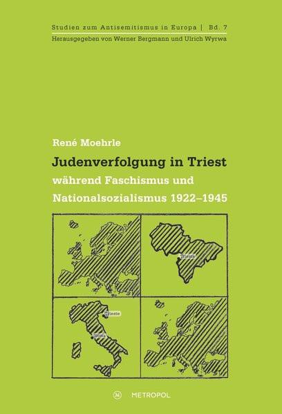 Judenverfolgung in Triest während Faschismus und Nationalsozialismus 1922-1945