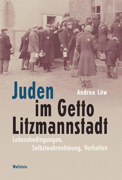 Juden im Getto Litzmannstadt