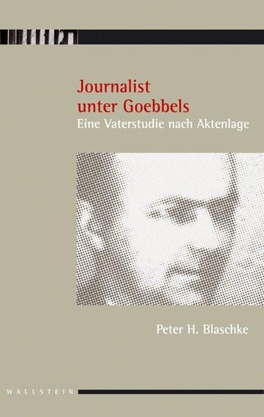 Journalist unter Goebbels