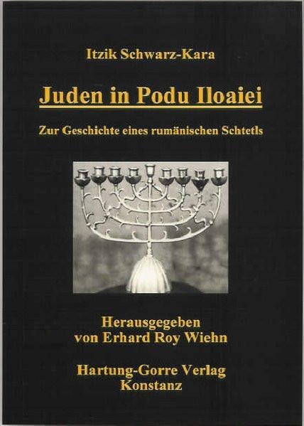 Juden in Podu Iloaiei. Zur Geschichte eines rumänischen Schtetls