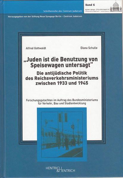"""""""Juden ist die Benutzung von Speisewagen untersagt"""""""