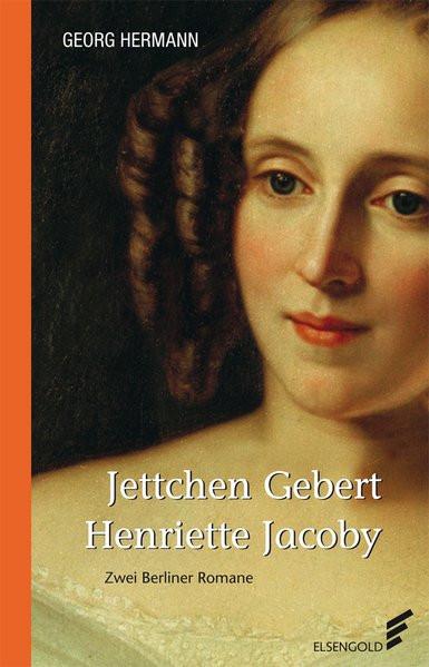 Jettchen Gebert. Henriette Jacoby
