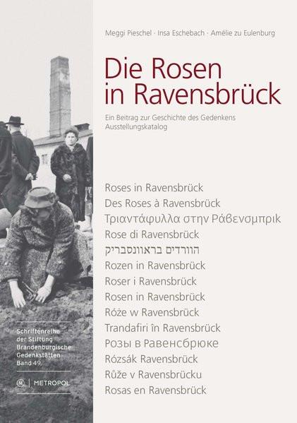 Die Rosen in Ravensbrück