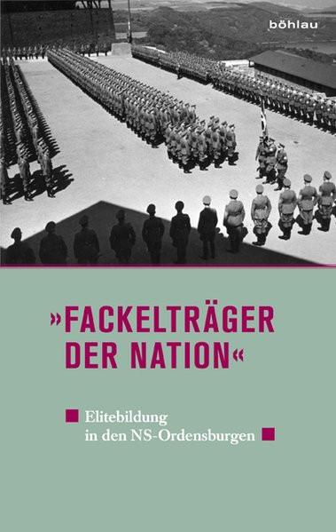 """""""Fackelträger der Nation"""""""