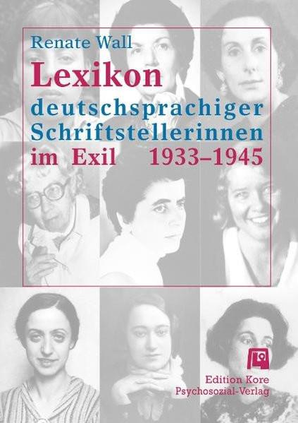 Lexikon deutschsprachiger Schriftstellerinnen im Exil 1933-1945