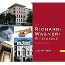 Die Richard-Wagner-Strasse in München