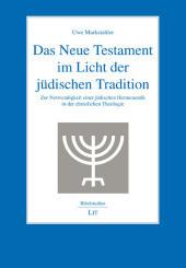 Das Neue Testament im Licht der jüdischen Tradition