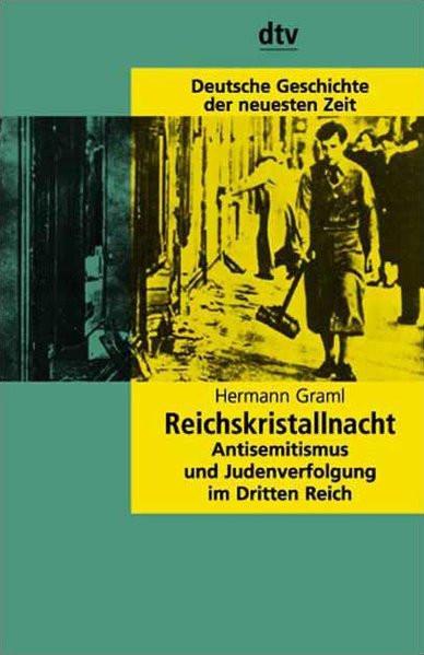 """""""Reichskristallnacht"""". Antisemitismus und Judenverfolgung im Dritten Reich"""