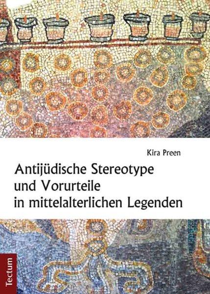 Antijüdische Stereotype und Vorurteile in mittelalterlichen Legenden
