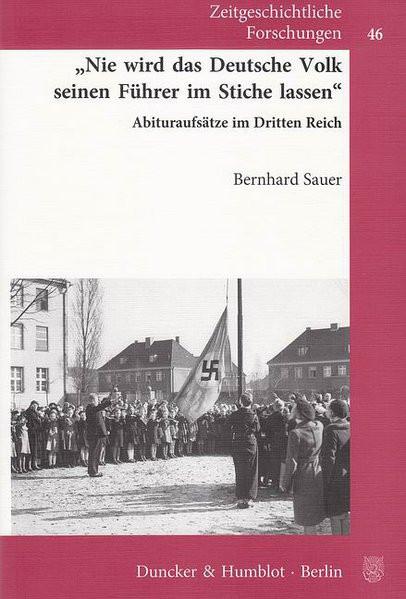 """""""Nie wird das Deutsche Volk seinen Führer im Stiche lassen"""""""