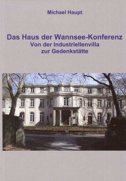 Das Haus der Wannsee-Konferenz