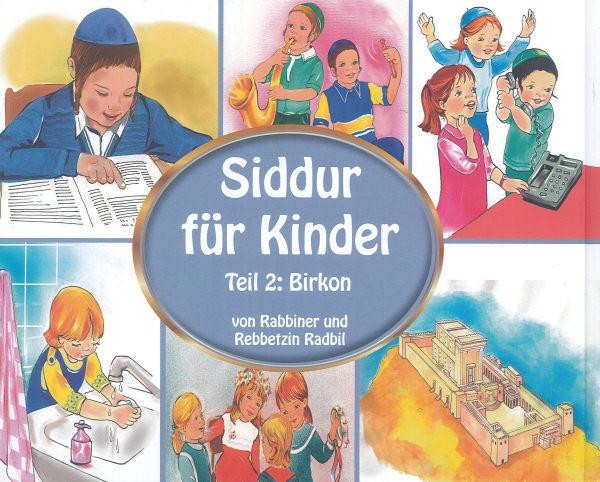 Siddur für Kinder.Teil II: Birkon