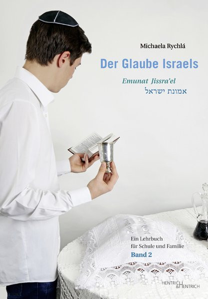 Der Glaube Israels. Emunat Jissra'el