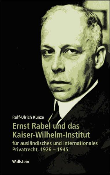 Ernst Rabel und das Kaiser-Wilhelm-Institut für ausländisches und internationales Privatrecht, 1926-
