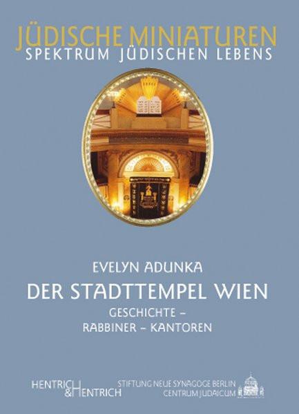 Der Stadttempel Wien