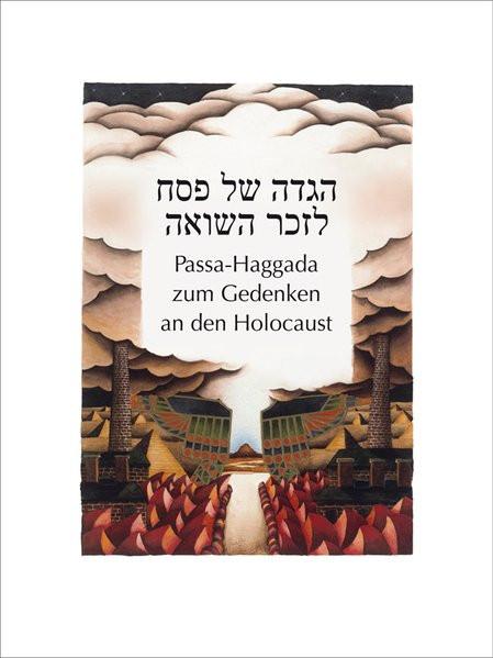 Passa-Haggada zum Gedenken an den Holocaust