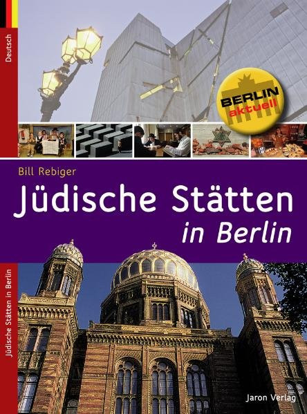 Jüdische Stätten in Berlin/Jewish Sites in Berlin