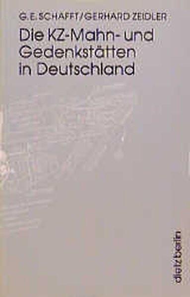 Die KZ-Mahn- und Gedenkstätten in Deutschland