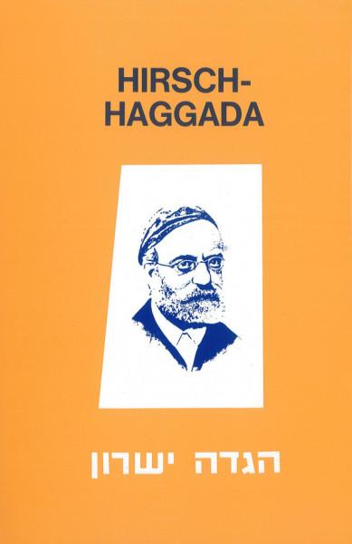 Samson Raphael-Hirsch-Haggada. Die Haggada für Pessach