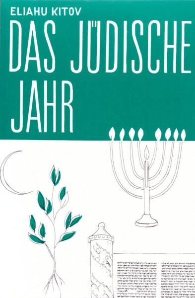 Das jüdische Jahr 4 Bde.