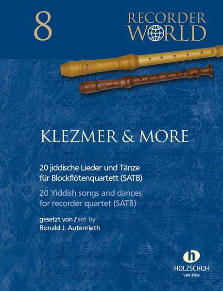 Klezmer & More - 20 jiddische Lieder und Tänze für Blockflötenquartett