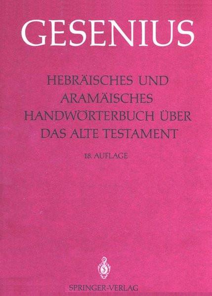 Hebräisches und Aramäisches Handwörterbuch über das Alte Testament