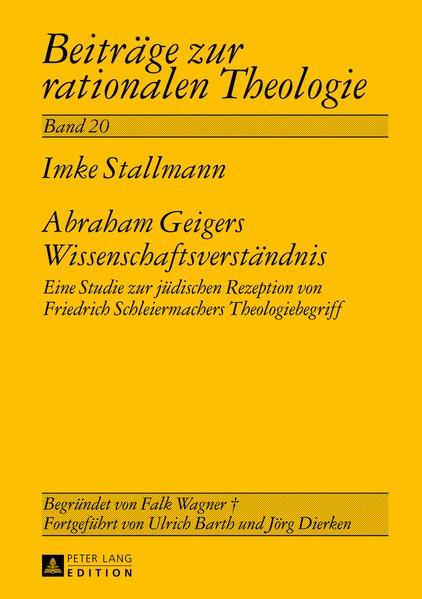 Abraham Geigers Wissenschaftsverständnis