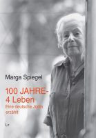 100 Jahre - 4 Leben