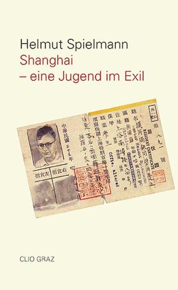 Shanghai - Eine Jugend im Exil